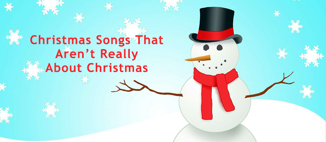 Christmas Songs That Aren\'t About Christmas : Song Writing