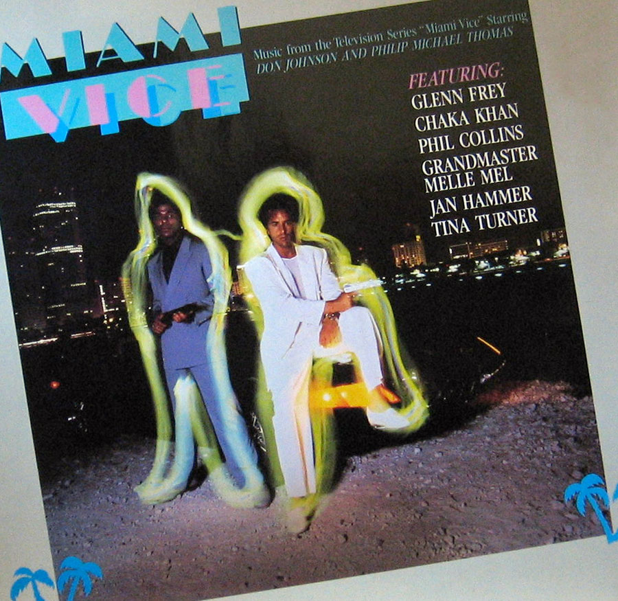 Miami Vice First  Tv Soundtrack Since